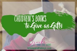 Children's Books to Give as gifts