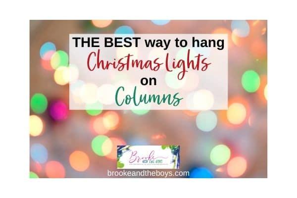 Hang Christmas Lights on Columns