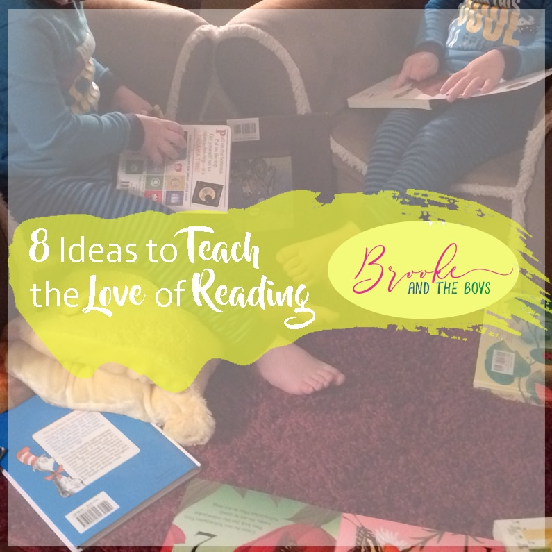 8 Ideas to Teach Kids the Love of Reading