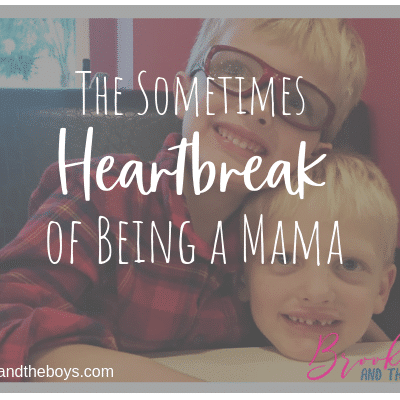 The Sometimes Heartbreak of Being a Mom