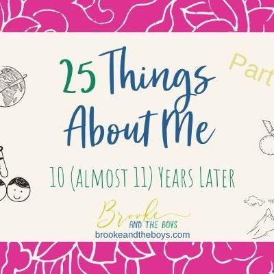 25 Things About Me -10 Years Later (Part 1)