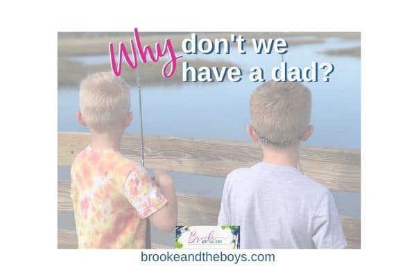 Why don't we have a dad