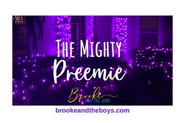 Mighty Preemie by brooke and the boys