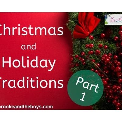 Christmas and Holiday Traditions: Part 1