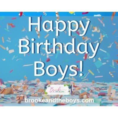 Happy Birthday, Boys!