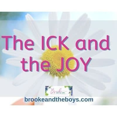 The ICK and the JOY